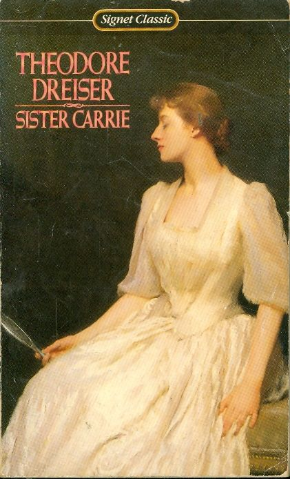the immoral use of appearance to ones advantage in sister carrie a novel by theodore dreiser